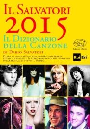 Venerdì 17 luglio ore 20.00 Dario Salvatori presenta Il Salvatori. Dizionario della canzone 2015 (Clichy editore) a 100 libri in giardino
